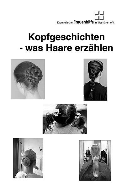 Kopfgeschichten - was Haare erzählen