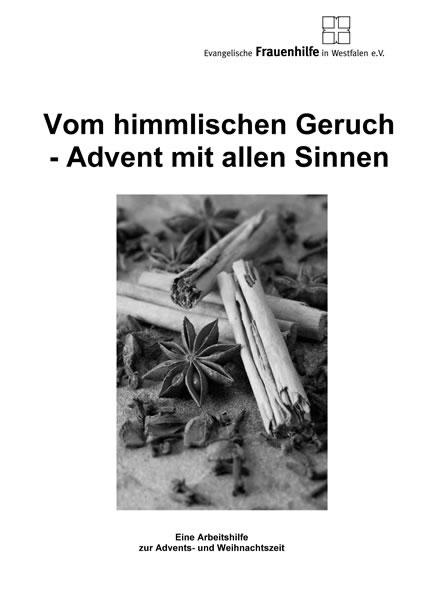Vom himmlischen Geruch - Advent mit allen Sinnen (Adventsmappe 2017)