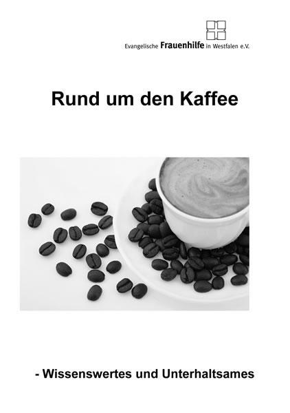 Rund um den Kaffee