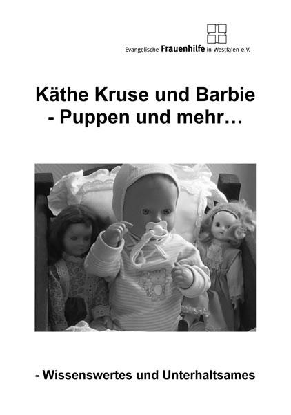 Käthe Kruse und Barbie - Puppen und mehr…