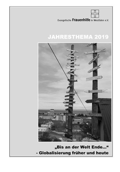 """Jahresthema 2019 - """"Bis an der Welt Ende…"""" - Globalisierung früher und heute"""